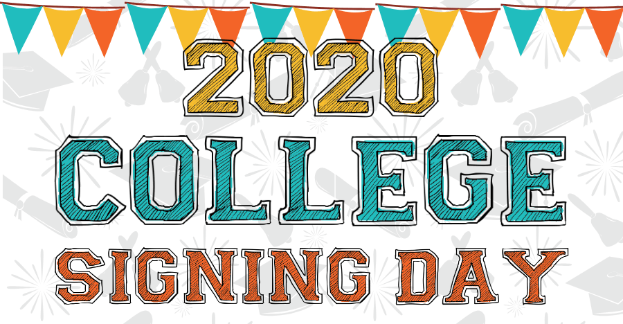2020 College Signing day